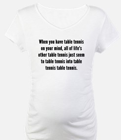 Table Tennis On Your Mind Shirt