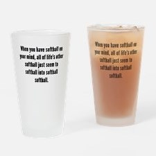 Softball On Your Mind Drinking Glass