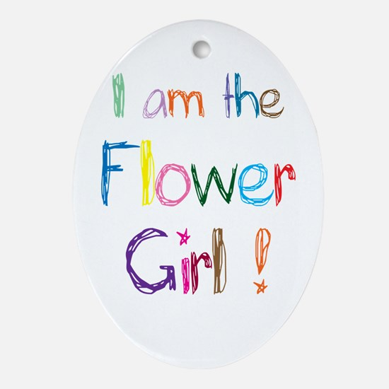 I am the Flower Gorl Oval Ornament