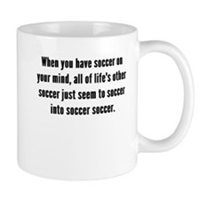 Soccer On Your Mind Mugs