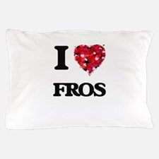 I love Fros Pillow Case