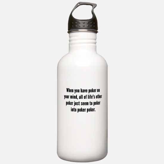 Poker On Your Mind Water Bottle