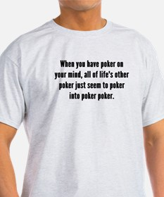 Poker On Your Mind T-Shirt