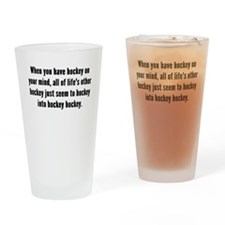 Hockey On Your Mind Drinking Glass