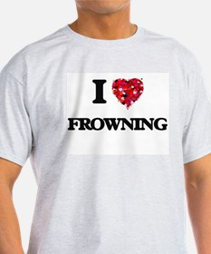 I love Frowning T-Shirt