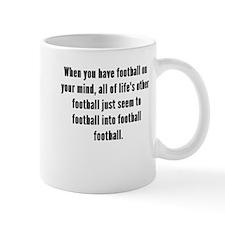 Football On Your Mind Mugs
