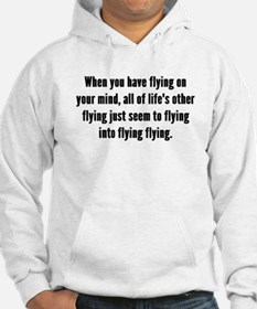 Flying On Your Mind Hoodie