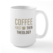 Coffee Then Theology Mugs