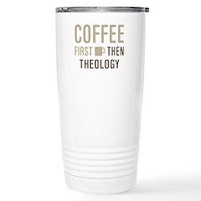 Coffee Then Theology Thermos Mug