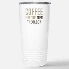 Coffee Then Theology Travel Mug
