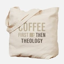 Coffee Then Theology Tote Bag