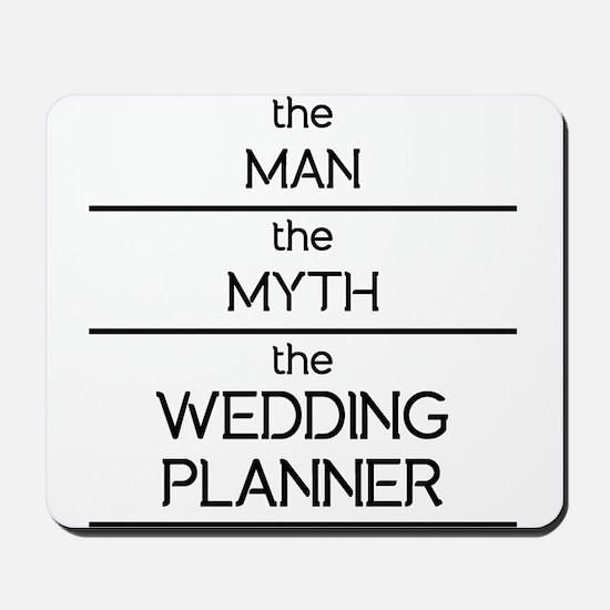 The Man Myth Wedding Planner Mousepad