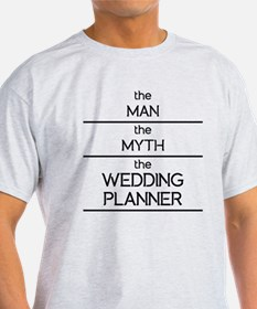 The Man The Myth The Wedding Planner T-Shirt