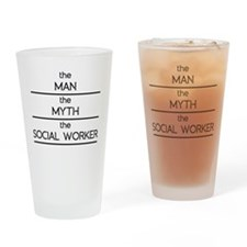 The Man The Myth The Social Worker Drinking Glass
