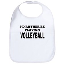 Id Rather Be Playing Volleyball Bib