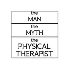 The Man The Myth The Physical Therapist Sticker