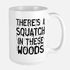 Squatch in these Woods Mugs