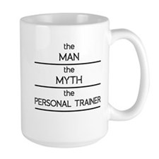 The Man The Myth The Personal Trainer Mugs