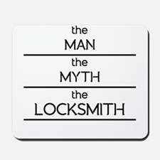 The Man The Myth The Locksmith Mousepad