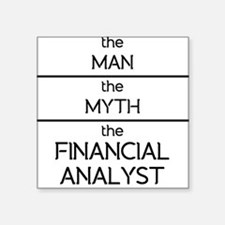The Man The Myth The Financial Analyst Sticker