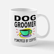 Dog Groomer Powered By Coffee Mugs