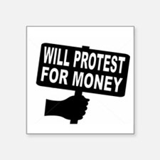 PAID PROTESTER Sticker