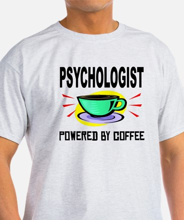 Psychologist Powered By Coffee T-Shirt