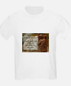 You are not Alone - Angels share your Tears T-Shirt