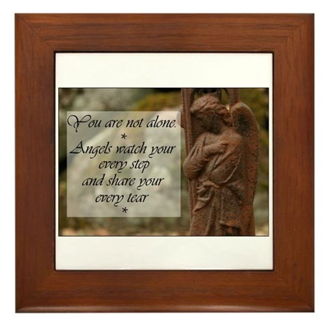 You are not Alone - Angels share your Tears Framed