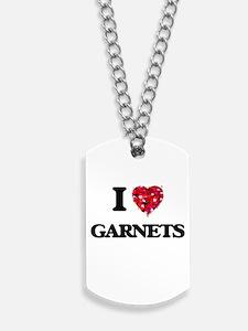 I love Garnets Dog Tags