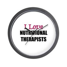I Love NUTRITIONAL THERAPISTS Wall Clock