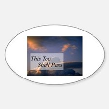 This Too Shall Pass Oval Decal