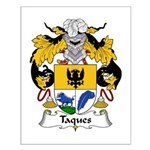 Taques Family Crest Small Poster