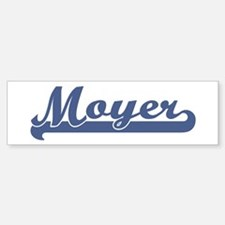 Moyer (sport-blue) Bumper Bumper Bumper Sticker
