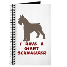 I Have A Giant Schnauzer Journal
