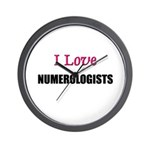I Love NUMEROLOGISTS Wall Clock