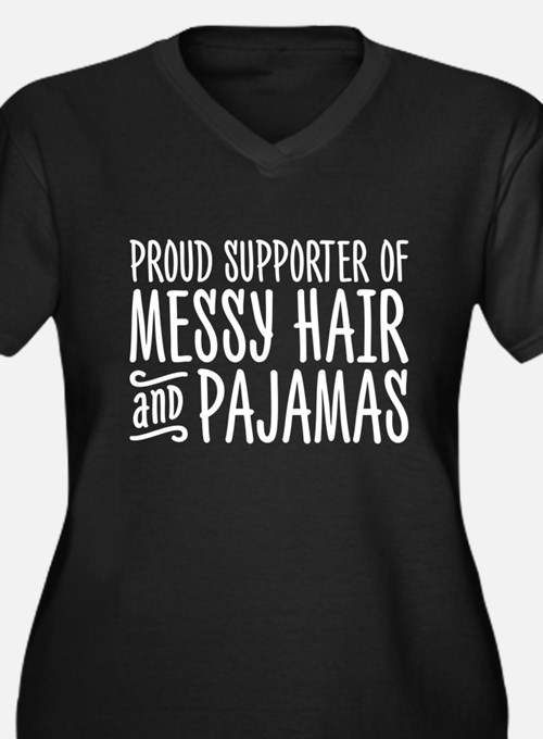 Messy Hair and Pajamas Plus Size T-Shirt