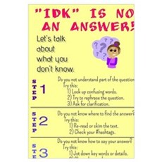 """IDK"" Is Not An Answer! Canvas Art"