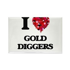 I love Gold Diggers Magnets