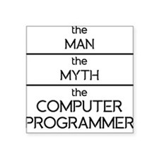 The Man The Myth The Computer Programmer Sticker