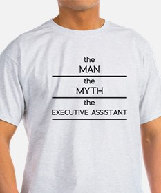 The Man The Myth The Executive Assistant T-Shirt