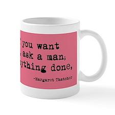 Ask a Woman Small Mug
