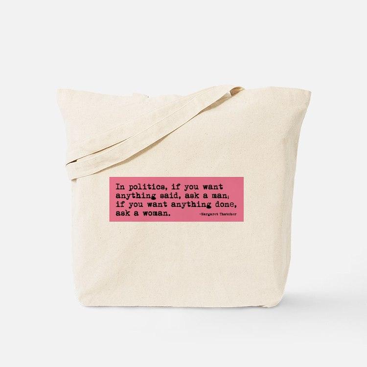 Ask a Woman Tote Bag