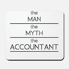 The Man The Myth The Accountant Mousepad