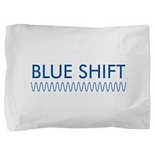 BlueShiftFTRedShiftBk.png Pillow Sham