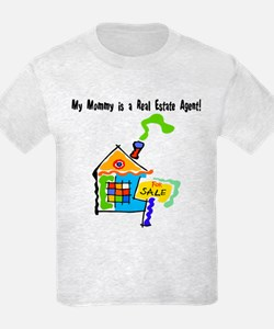 My Mommy is a Real Estate Agent T-Shirt
