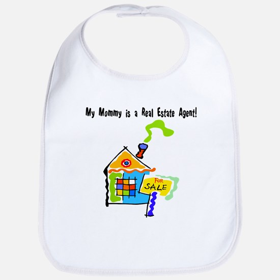 My Mommy is a Real Estate Agent Bib