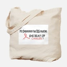 My Stepmommy Has Big Muscles Tote Bag