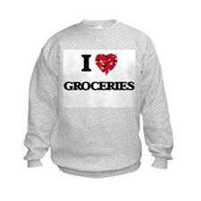 I love Groceries Sweatshirt