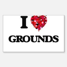 I love Grounds Decal